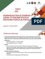 Kaji Cepat Interim Pemanfaatan Dan Dampak Otsus Di Papua Dan Papua Barat - Jayapura - 2604019 - Final