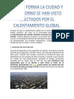 De Que Forma La Ciudad y El Entorno Se Han Visto Afectados Por El Calentamiento Global.