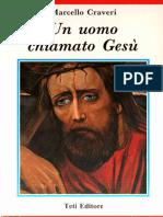 Marcello Craveri - Un uomo chiamato Gesù [Teti Editore][1993]