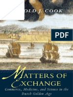 Harold J. Cook - Matters of Exchange_ Commerce, Medicine, And Science in the Dutch Golden Age-Yale University Press (2007)