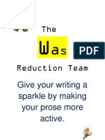 The Was Reduction Team.