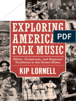 (American Made Music) Kip Lornell - Exploring American Folk Music_ Ethnic, Grassroots, And Regional Traditions in the United States