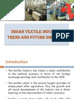 Indian Textile Industry by Mr. Kartikey Danda