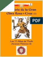 La Clave de la Gran Obra Rosa + Cruz