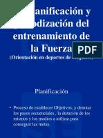 La Planificación y Periodización Del Entrenamiento de La Fue