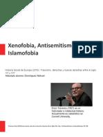 Xenofobia, Antisemitismo e Islamofobia