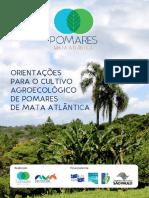 Pomares Mata Atlântica – Orientações Para o Cultivo Agroecológico de Pomares de Mata Atlântica