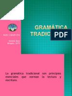 GRAMÁTICA TRADICIONAL Y ESTRUCTURAL