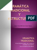 Gramatica Tradicional Y Estructural