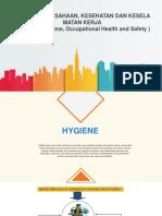 Hygiene Perusahaan, Kesehatan Dan Keselamatan Kerja