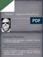 Matrix e a Filosofia - Slide