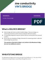 To Determine Conductivity Using KELVIN's BRIDGE