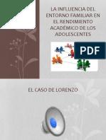 LA INFLUENCIA DEL ENTORNO FAMILIAR EN EL DESEMPEÑO ACADEMICO DE LOS ADOLESCENTES