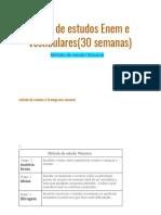 Plano de Estudos Enem e Vestibulares(30 Semanas) - CRONOGRAMA COMPLEXO