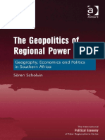 The Geopolitics of Regional Power Geography, Economics and Politics in Southern Africa