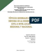 Tópicos Generales de La Historia de La Ingeniería Civil a Nivel Local, Regional y Nacional