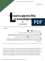 La nueva guerra fría es tecnológica _ Telos Fundación Teléfonica.pdf