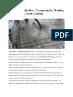 Concrete -Definition, Components, Grades, Manufacture, Construction