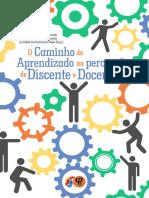 O CAMINHO DO APREDIZADO NA PERCEPÇÃO DE DISCENTE E DOCENTE.pdf