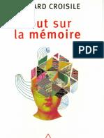 Bernard Croisile - Tout Sur La Mémoire -Odile Jacob (2009)