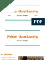 problem - based learning
