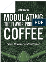 Modulating the Flavor Profile of Coffee One Roaster's Manifesto