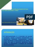 ATENDIMENTO AO POLI-TRAUMA FACIAL