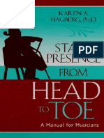 Stage Presence from Head to Toe. A Manual for Musicians- [Karen Hagberg.pdf