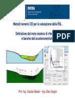 RSL_ Metodi Numerici 2D - Moto Sismico Di Riferimento e Banche Dati