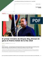 Abiy Ahmed Ali gana el Premio Nobel de la Paz 2019
