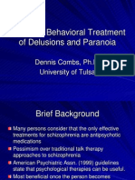 Cognitive Therapy for Paranoia and Delusions