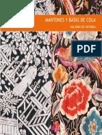 Catalogo de La Exposicion 'Mantones y Batas de Cola. 100 Años de Historia'