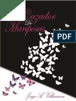 El Cazador de Mariposas (Spanis - Jorge a. Villanueva
