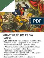 Jim Crow Laws, Homer Plessy Etc.