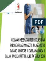 Ceramah Kesehatan Reproduksi Dan Papsmear Bagi Anggota Jalasenastri