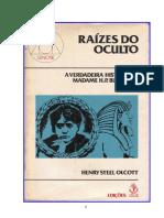 Henry Steel Olcott - A Verdadeira História de Madame H. P. Blavatsky