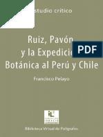 Expedicion Botanica Al Virreinato Del Peru- Pavon