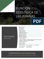 FUNCIÓN ECOLÓGICA DE LAS PIRAÑAS2 (1).pptx