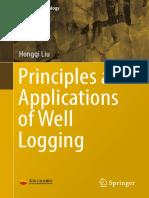 Principles and Applications of Well Logging [Hongqi Liu, 2017] @Geo Pedia.pdf