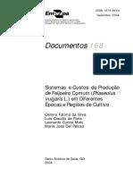 Sistemas  e Custos  de Produção de Feijoeiro Comum (Phaseolus vulgaris  L.) em Diferentes Épocas e Regiões de Cultivo