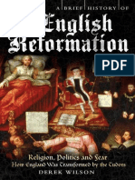 A Brief History of the English Reformation, 2012 - Derek Wilson