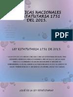 Políticas nacionales ley estatutaria 1751 del 2015