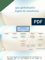 6. METODOLOGIAS GLOBALIZADORAS.pptx
