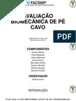 AVALIAÇÃO BIOMECÂNICA DE PÉ CAVO.pptx