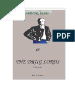 Arthur, Elias & The Drug Lords