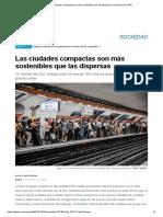 Las ciudades compactas son más sostenibles que las dispersas _ Sociedad _ EL PAÍS.pdf