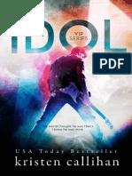 Idol VIP 1 by Kristen Callihan