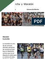 Marcha y Maratón