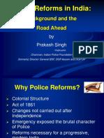 Prakash Singh_Police Reforms in India