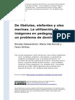 Nicolas Alessandroni, Maria Ines Burc (..) (2013). de Libelulas, Elefantes y Olas Marinas. La Utilizacion de Imagenes en Pedagogia Vocal (..)